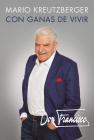 Don Francisco. Con ganas de vivir. Memorias. / A Desire to Live: A Memoir Cover Image