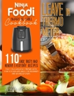 Ninja Foodi Smart XL Grill Cookbook - Leave In Thermometer: 200 Easy, Tasty, And Healthy Everyday Recipes That You Can Easily Prepare With Your Kitche Cover Image