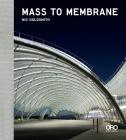 Mass to Membrane: Ftl Design Engineering Studio Cover Image