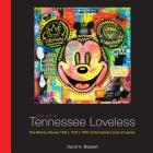 The Art of Tennessee Loveless: The Mickey Mouse Ten X Ten X Ten Contemporary Pop Art Series (Disney Editions Deluxe) Cover Image