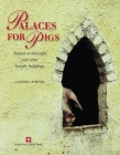 Palaces for Pigs: Animal architecture and other beastly buildings Cover Image