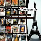Parisian Postcards: Snapshots of Life in Paris Cover Image