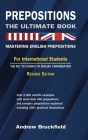 Prepositions: The Ultimate Book - Mastering English Prepositions Cover Image