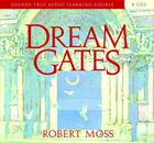 Dream Gates: A Journey Into Active Dreaming Cover Image