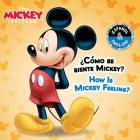 How Is Mickey Feeling? / ¿Cómo se siente Mickey? (English-Spanish) (Disney Mickey Mouse) (Disney Bilingual) Cover Image