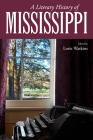 A Literary History of Mississippi (Heritage of Mississippi) Cover Image