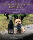 The California Wine Country Primer A-Z: Based Upon 25 Years of Research Jokes and Humor Widely Approved Human Tested Historic First Edition Cover Image
