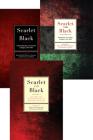 Scarlet and Black (3 volume set) Cover Image