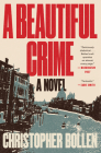 A Beautiful Crime: A Novel Cover Image