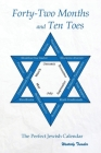 Forty-Two Months and Ten Toes: A Dramanalysis of The Perfect Jewish Calendar Cover Image