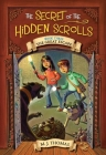 The Secret of the Hidden Scrolls: The Great Escape, Book 3 Cover Image