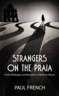 Strangers on the Praia: A Tale of Refugees and Resistance in Wartime Macao Cover Image