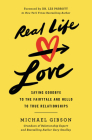 Real Life Love: Saying Goodbye to the Fairytale and Hello to True Relationships Cover Image