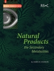 Natural Products: The Secondary Metabolites Cover Image