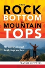 From Rock Bottom to Mountain Tops Cover Image