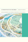 Cosmopolitan Desires: Global Modernity and World Literature in Latin America (FlashPoints #14) Cover Image