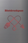 Blutdruckpass: Platz für 2000 Messungen - ca. DIN A5 - unkompliziert, übersichtlich, klein und handlich - Blutdrucktagebuch zum Ausfü Cover Image