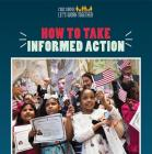 How to Take Informed Action Cover Image