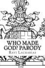Who Made God? Parody Cover Image