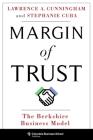 Margin of Trust: The Berkshire Business Model (Columbia Business School Publishing) Cover Image