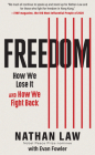 Freedom: How We Lose It and How We Fight Back Cover Image