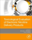 Toxicological Evaluation of Electronic Nicotine Delivery Products Cover Image