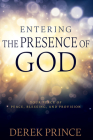 Entering the Presence of God: Your Place of Peace, Blessing, and Provision Cover Image