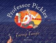 Professor Pickles in Turnip Tangle Cover Image