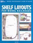 Shelf Layouts for Model Railroads Cover Image