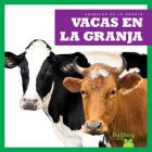 Vacas En La Granja (Cows on the Farm) Cover Image
