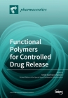 Functional Polymers for Controlled Drug Release Cover Image