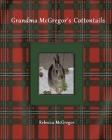 Grandma McGregor's Cottontails Cover Image