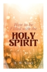 How to be Filled with the Holy Spirit Cover Image