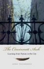 The Cincinnati Arch: Learning from Nature in the City Cover Image