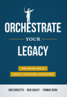 Orchestrate Your Legacy: Advanced Tax & Legacy Planning Strategies Cover Image