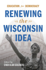 Education for Democracy: Renewing the Wisconsin Idea Cover Image