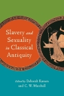 Slavery and Sexuality in Classical Antiquity Cover Image