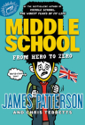 Middle School: From Hero to Zero Cover Image