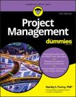Project Management for Dummies (For Dummies (Lifestyle)) Cover Image