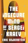 The Insecure Mind of Sergei Kraev Cover Image