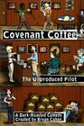 Covenant Coffee: The Unproduced Pilot Cover Image