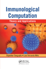 Immunological Computation: Theory and Applications Cover Image