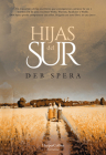 Hijas del Sur (Call Your Daughter Home - Spanish Edition) Cover Image