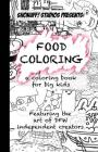 Food Coloring: Presented by Shonuff! Studios Cover Image