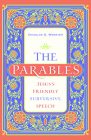 The Parables: Jesus's Friendly Subversive Speech Cover Image