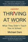 Thriving At Work: What They Didn't Teach You in School Cover Image