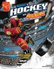 The Science of Hockey with Max Axiom, Super Scientist (Science of Sports with Max Axiom) Cover Image