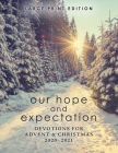 Our Hope and Expectation Large Print: Devotions for Advent & Christmas 2020-2021 Cover Image