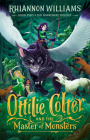 Ottilie Colter and the Master of Monsters (The Narroway Trilogy  #2) Cover Image