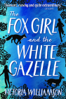 The Fox Girl and the White Gazelle (Kelpies) Cover Image